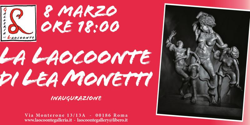 La Laocoonte di Lea Monetti - INVITO INAUGURAZIONE 8 MARZO