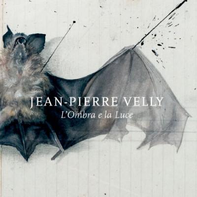 Jean-Pierre-Velly_L'ombra-e-la-luce
