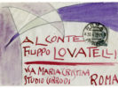 GIACOMO BALLA (Turin 1871 - Rome 1958) Letter to the Count Filippo Lovatelli, 1926 Watercolor and tempera on paper, 9,7x14 cm (envelope), 19.4 x 28 cm (letter)